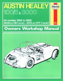 Austin Healey 100/6 and 3000 Revue technique Haynes Classic Reprint