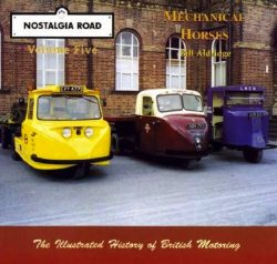 Mechanical Horses - Nostalgia Road (Vol. 5)