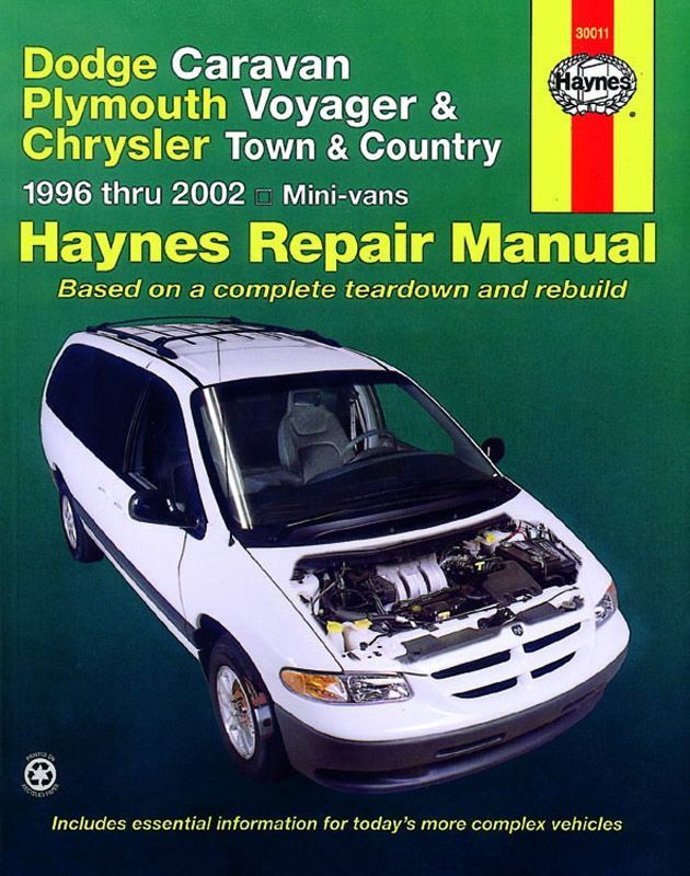 Dodge Caravan, Plymouth Voyager and Chrysler Town and Country Mini-vans (96 - 02) Revue technique Ha