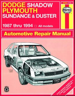 Dodge Shadow and Plymouth Sundance and Duster (87 - 94) Revue technique Haynes