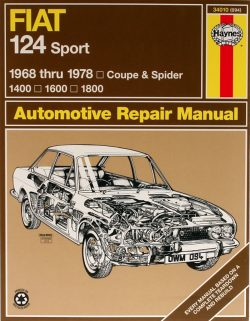 Fiat 124 Sport Coupe and Spider (68 - 78) Revue technique Haynes