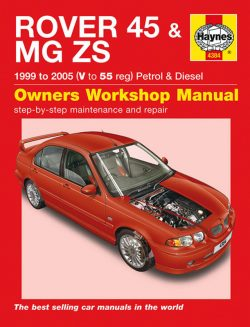 Rover 45 & MG ZS 1999 to 2005 (V to 55 reg) Petrol & Diesel Revue technique Haynes