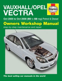 Vauxhall/Opel Vectra (Oct 05 - Oct 08) Revue technique Haynes