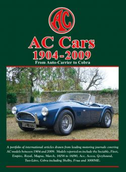 AC Cars 1904-2009 From Auto Carrier to Cobra