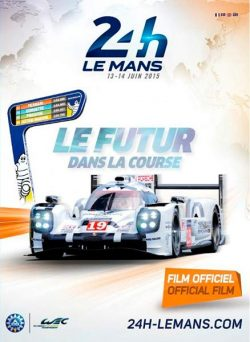 DVD - 24h Le Mans 13-14 juin 2015 - Le film officiel