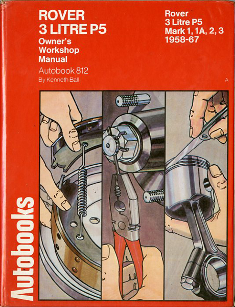 Rover 3 litre P5 owner workshop manual