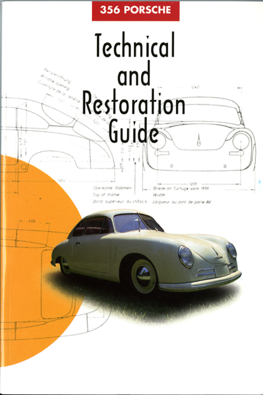 Porsche 356 technical and restoration guide