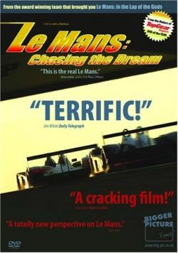 Le Mans: Chasing the Dream