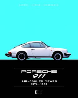 Porsche 911 - The Aircooled Years 1974 -1989