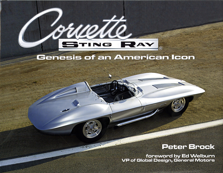 Corvette Sting Ray, Genesis of an American Icon