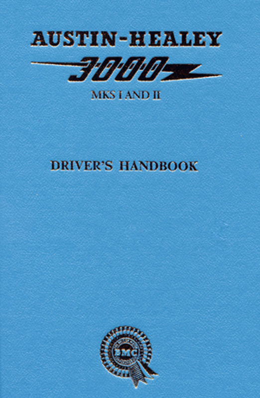 Austin Healey 3000 Mks I and II Owners Handbook