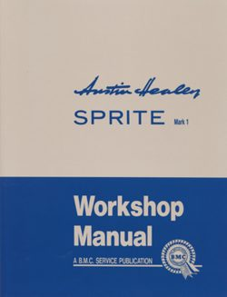 Austin Healey Sprite Mk I Workshop Manual