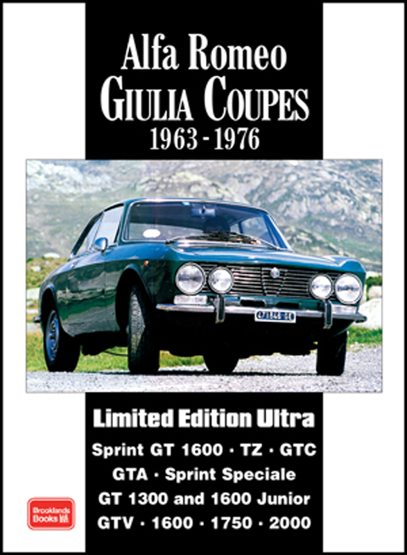 Alfa Romeo Giulia Coupes Limited Edition Ultra 1963-1976