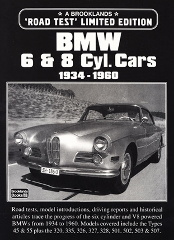 BMW 6 & 8 Cylinder Cars 1934-1960 Limited Edition