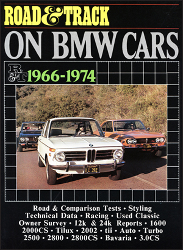 Road & Track On BMW Cars 1966-1974