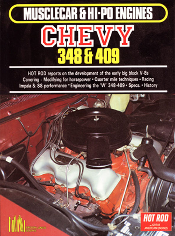 Musclecar & Hi-Po Engines Chevy 348 & 409