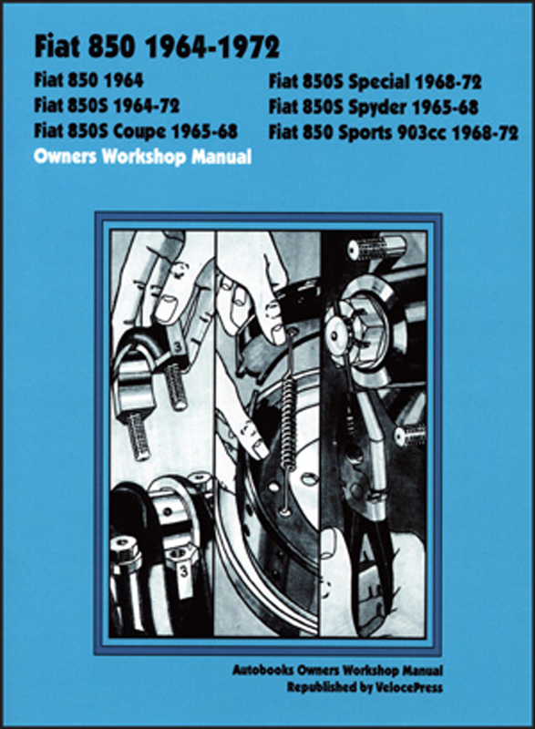 Fiat 850 1964-1972 Owners Workshop Manual