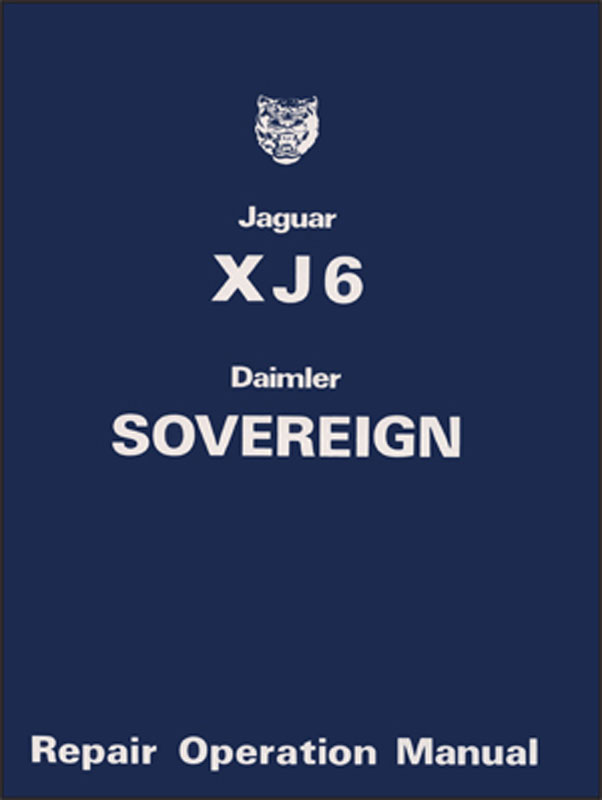 Jaguar XJ6 & Daimler Sovereign Series 2 Service Manual