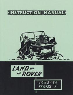 Land Rover Series I Owners Handbook 1948-1958