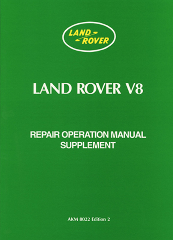 Land Rover V8 Series 3 Repair Operation Supplement