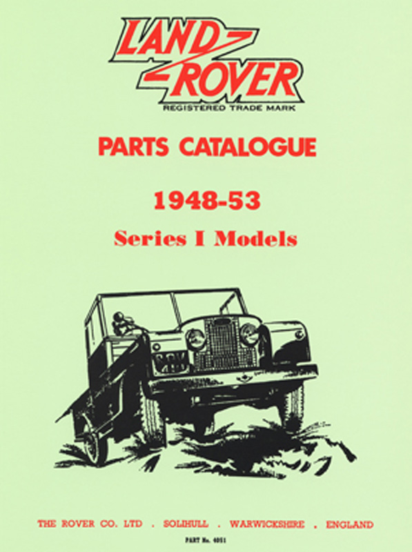 Land Rover Series I Parts Catalogue 1948-1953