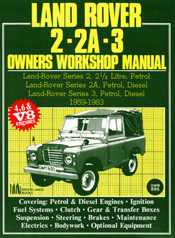 Land Rover 2 2A 3 Owners Workshop Manual