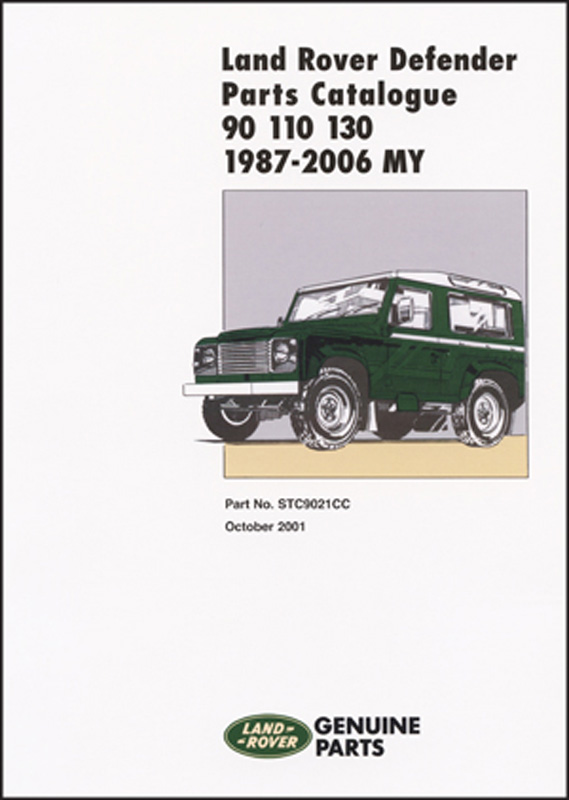 Land Rover Defender 90 110 130 Parts Catalogue 1987-2006 MY