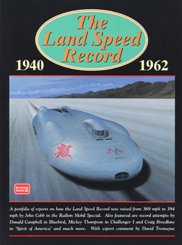 The Land Speed Record 1940-1962