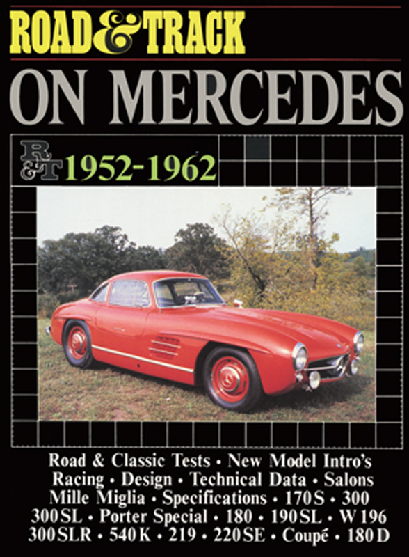 Road & Track On Mercedes 1952-1962