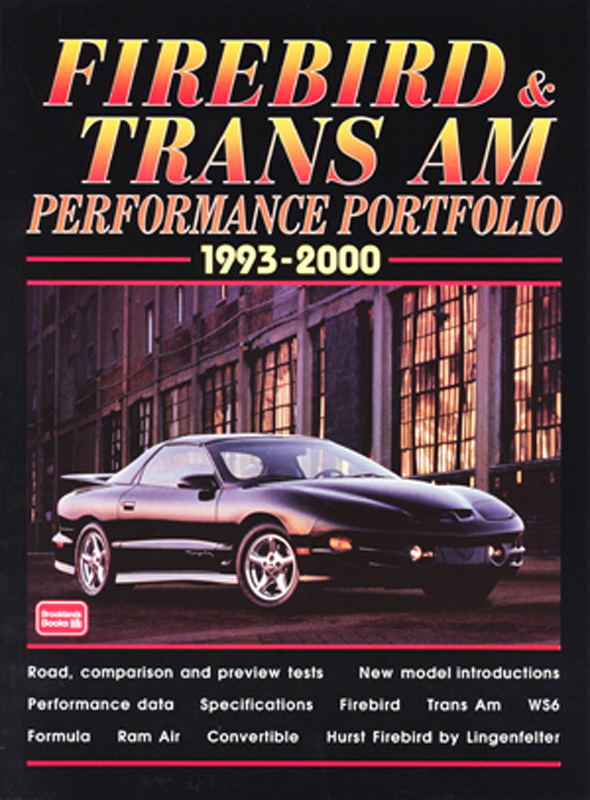 Firebird & Trans Am Performance Portfolio 1993-2000