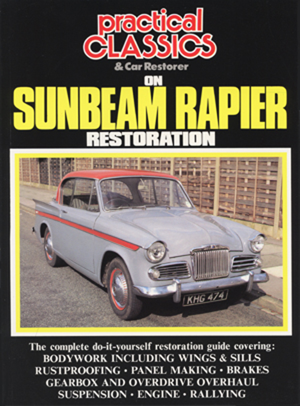 Practical Classics On Sunbeam Rapier Restoration