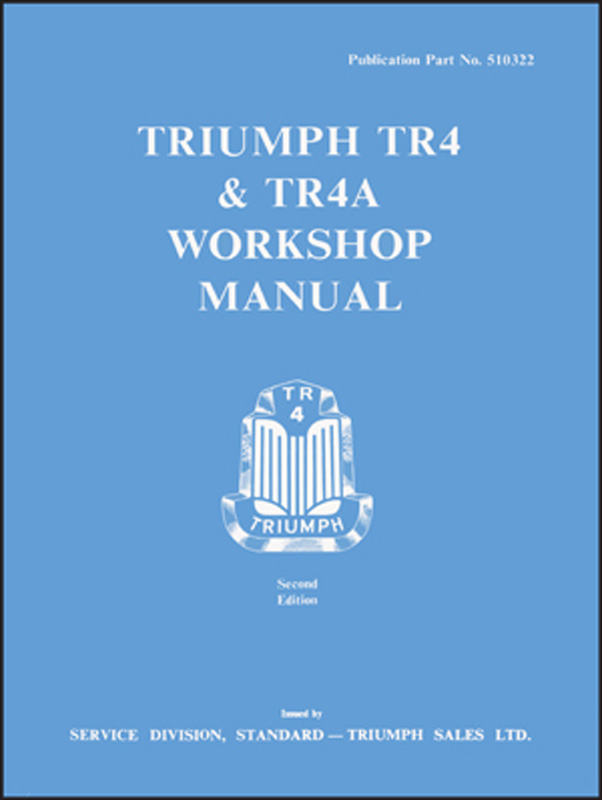 Triumph TR4 & TR4A Workshop Manual