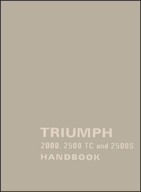 Triumph 2000 2500 TC and 2500S Owners Handbook