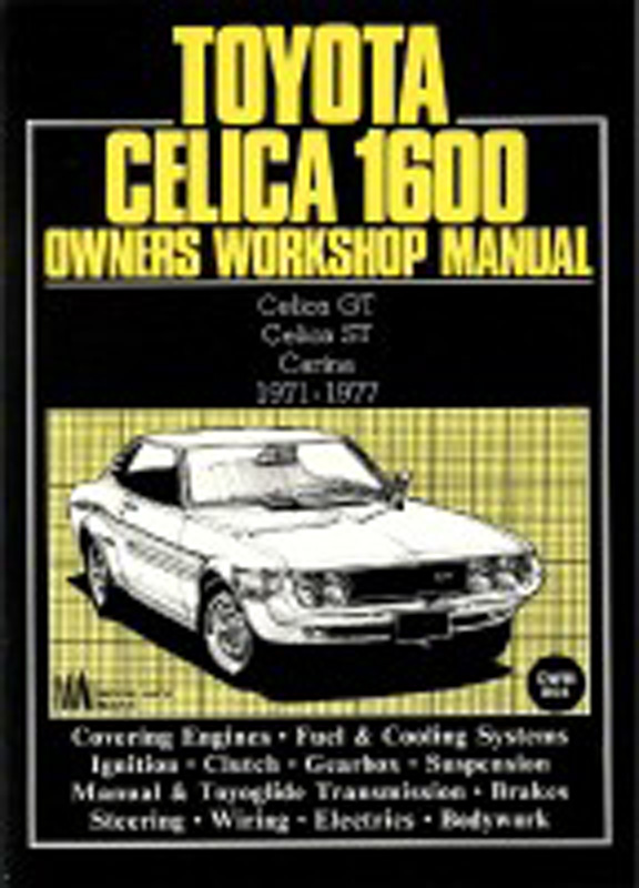 Toyota Celica 1600 Owners Workshop Manual