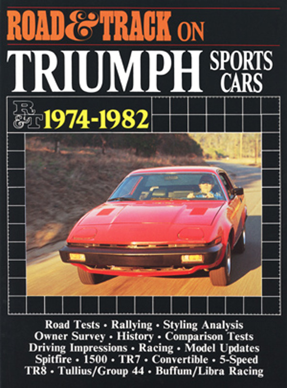 Road & Track On Triumph Sports Cars 1974-1982