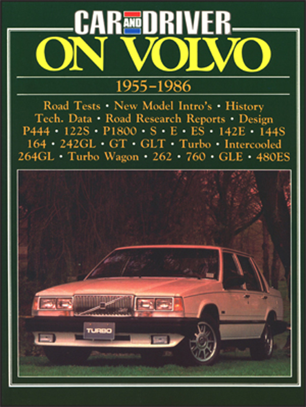 Car and Driver On Volvo 1955-1986