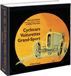 Cyclecars, Voiturettes et Grand-Sport 1920-1930 - Tome 1
