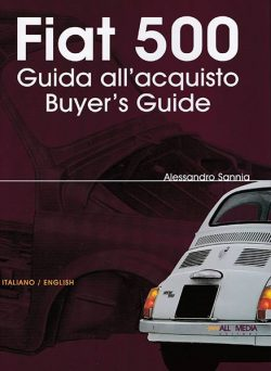 Fiat 500 - Guida all'acquisto/Buyer's Guide