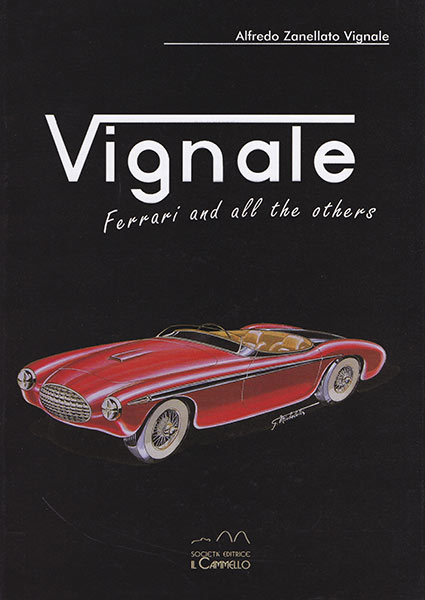 Vignale - Ferrari and all the others