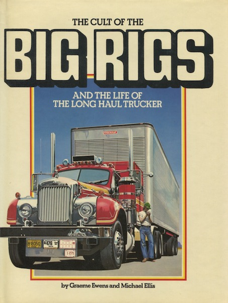 The CUlt of Big Rigs (K103)