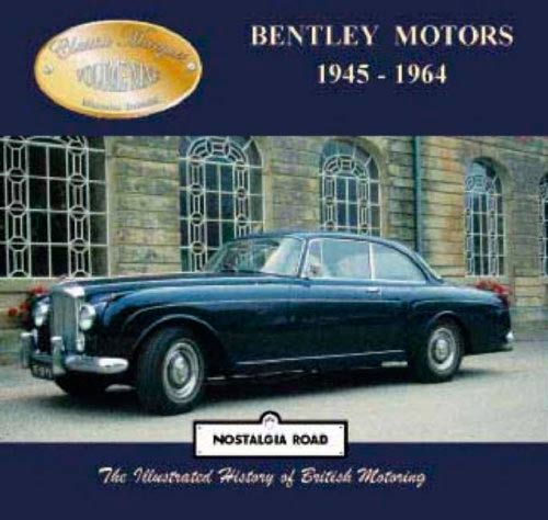 Bentley Motors 1945-1964