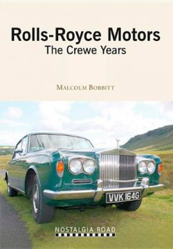 Rolls-Royce Motors : The Crewe Years