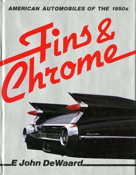 Fins & Chrome. American automobiles of the 1950s