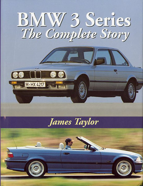 BMW 3 Series The complete story