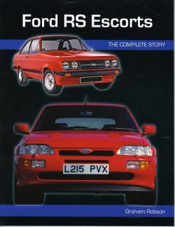 Ford RS Escorts - The complete story