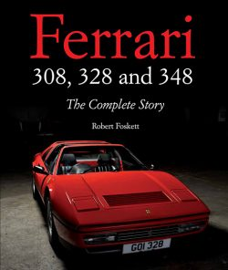 Ferrari 308, 328 & 348 - The complete story