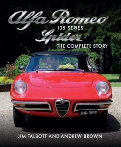 Alfa Romeo Spider 105 Series -The Complete Story