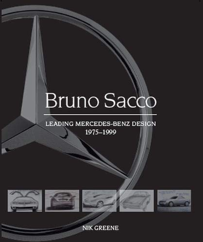 Bruno Sacco - Leading Mercedes-Benz Design 1979-1999