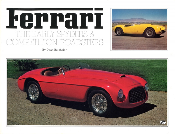 Ferrari - The Early Spiders & Competition Roadsters
