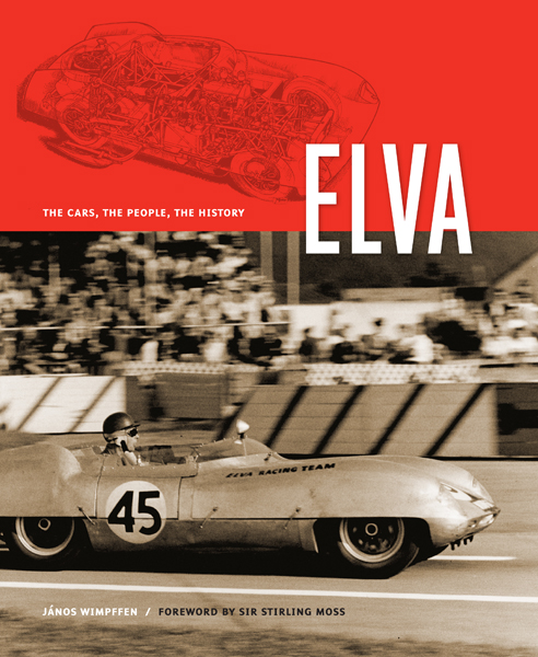 ELVA, the cars, the people, the history